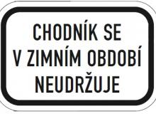 Tabule s textem - Chodník se v zimním období neudržuje